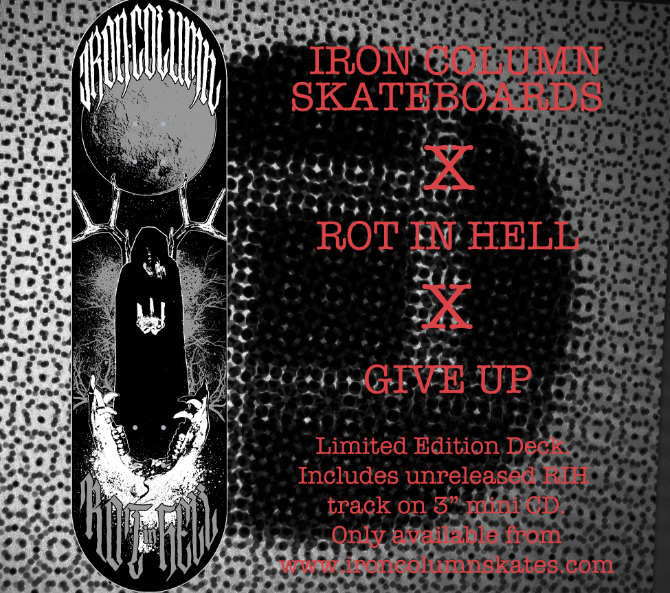 Rot In Hell Iron Column Skateboards